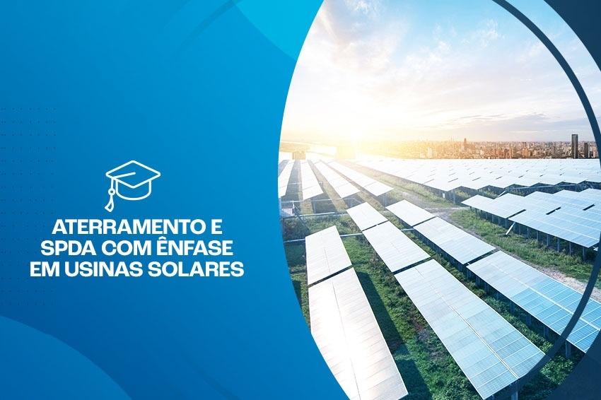 Curso de Aterramento e SPDA – ênfase em Usinas Fotovoltaicas